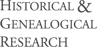 HISTORICAL AND GENEALOGICAL RESEARCH